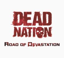 Dead Nation by Tigerlibres