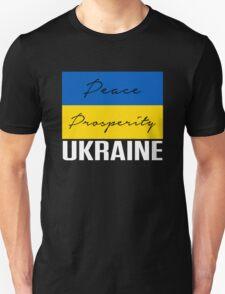 PEACE PROSPERITY UKRAINE PROTEST SHIRT T-Shirt