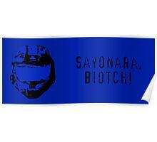 Sayonara, Biotch! Poster