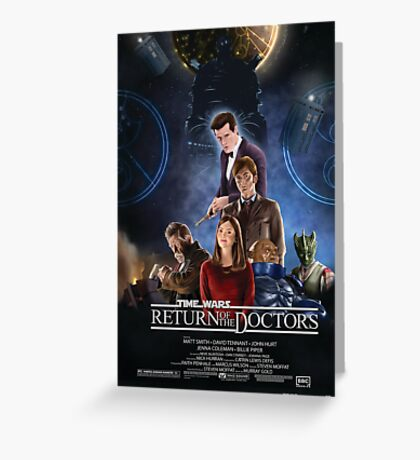 Time Wars - Return of the Doctors Greeting Card