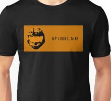 Up Yours, Sir! Unisex T-Shirt