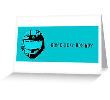 Bow Chicka Bow Wow Greeting Card