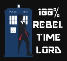 100% Rebel Timelord by Tauna