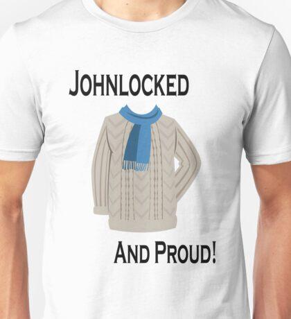 Johnlocked and Proud! Unisex T-Shirt