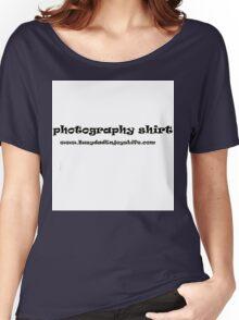 photography shirt Women's Relaxed Fit T-Shirt