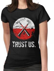 Pink Floyd TRUST US worn Womens Fitted T-Shirt