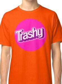 Barbie Inspired 'Trashy' T-shirt Classic T-Shirt