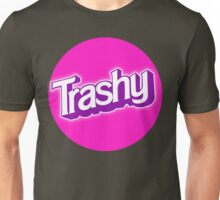 Barbie Inspired 'Trashy' T-shirt Unisex T-Shirt