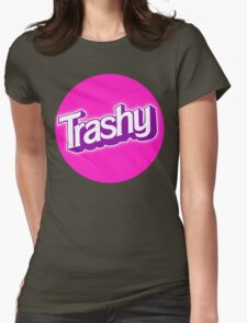 Barbie Inspired 'Trashy' T-shirt Womens Fitted T-Shirt