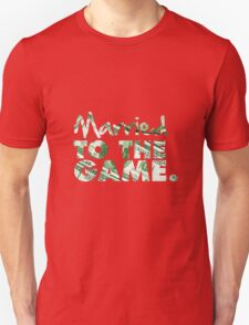 Married to the Game Unisex T-Shirt