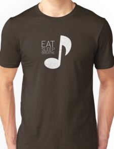 Eat, Sleep, Breathe Music Tee Unisex T-Shirt