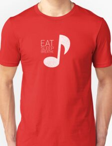 Eat, Sleep, Breathe Music Tee Unisex T-Shirt