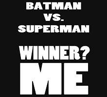 Batman Vs. Superman Winner ME! T-Shirt