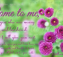 """Come to me...and I will give you rest..."" by Donna Keevers Driver"