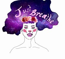 Just Breathe  by ciao4now