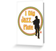 Jazz Flute Greeting Card