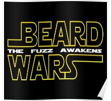 Beard Wars The Fuzz Awakens Men's Funny Beard Sci-fi T-Shirt. Poster
