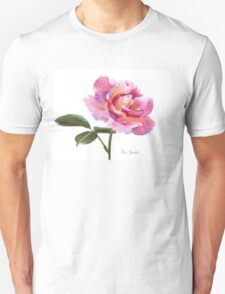 A Rose is a Pink Rose! T-Shirt