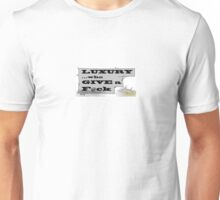 Luxury who give a F@ck T-Shirt