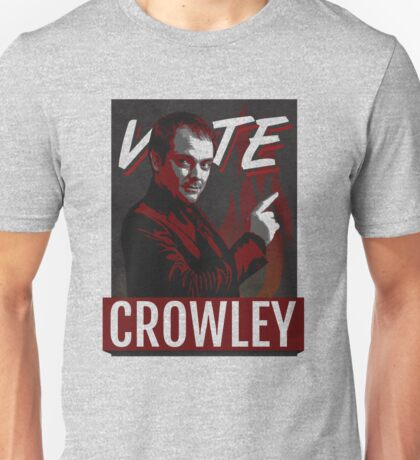 Vote Crowley for King of Hell Unisex T-Shirt
