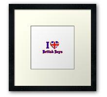 I <3 British Boys Framed Print