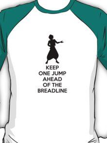 Keep One Jump Ahead of The Breadline T-Shirt