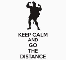 Keep Calm And Go The Distance One Piece - Short Sleeve
