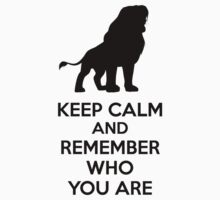 Keep Calm and Remember Who You Are Kids Clothes