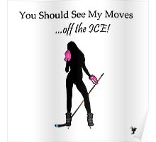 My Moves Poster