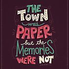Paper Towns: Town and Memories by Risa Rodil