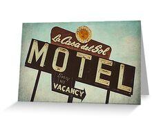 La Casa Del Sol Motel Sign Greeting Card
