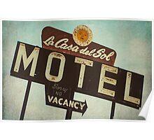 La Casa Del Sol Motel Sign Poster