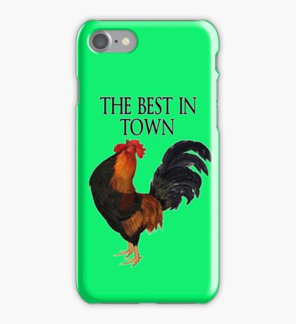 The Best in Town  iPhone Case/Skin