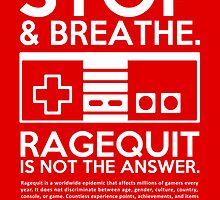 Ragequit PSA by enthousiasme
