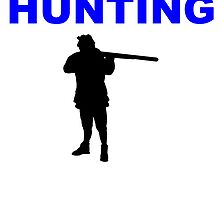 It's All About Hunting by kwg2200