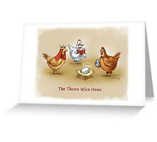 The Twelve Wise Hens Greeting Card