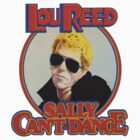LOU REED - Sally Can't Dance by bobby-clark