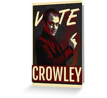 Vote Crowley for King of Hell Greeting Card