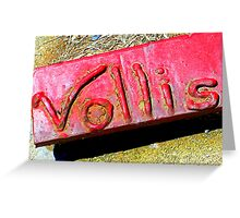 Vollis Signature in Red Greeting Card