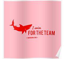 For The Team - Matsuoka Rin Poster