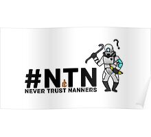 #NTN Never Trust Nanners Poster