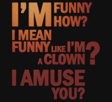 Goodfellas - I Amuse You? by scatman