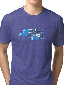 Jealousy of hateeeers Tri-blend T-Shirt
