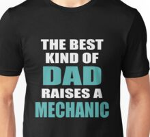 THE BEST KIND OF MECHANIC Unisex T-Shirt