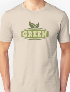 Green Saying T-Shirt