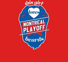 This Girl Loves MONTREAL Playoff Beards! Womens Fitted T-Shirt