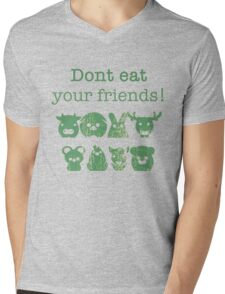 Don't Eat Your Friends Mens V-Neck T-Shirt