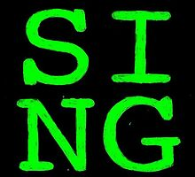 SING by RuthlessLife