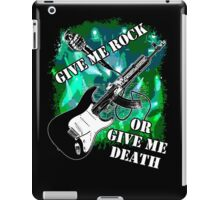 Give Me Rock Or Give Me Death iPad Case/Skin