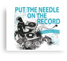 Put The Needle On The Record DJ Spinning Canvas Print